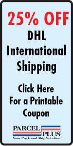 25% OFF DHL International Shipping at Parcel Plus Sugar Land