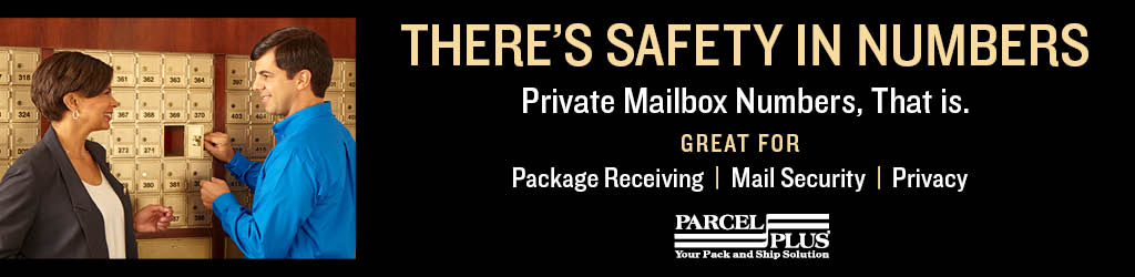 There's Safety in Numbers - Private Mailbox Numbers, That is. Great for Package Receiving, Mailbox Security and Privacy